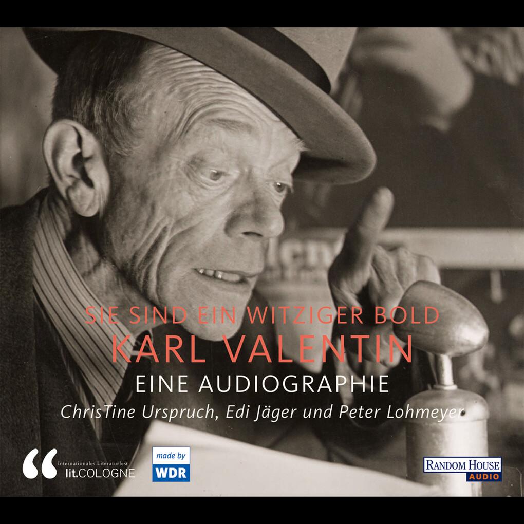 Sie sind ein witziger Bold Karl Valentin als Hörbuch Download