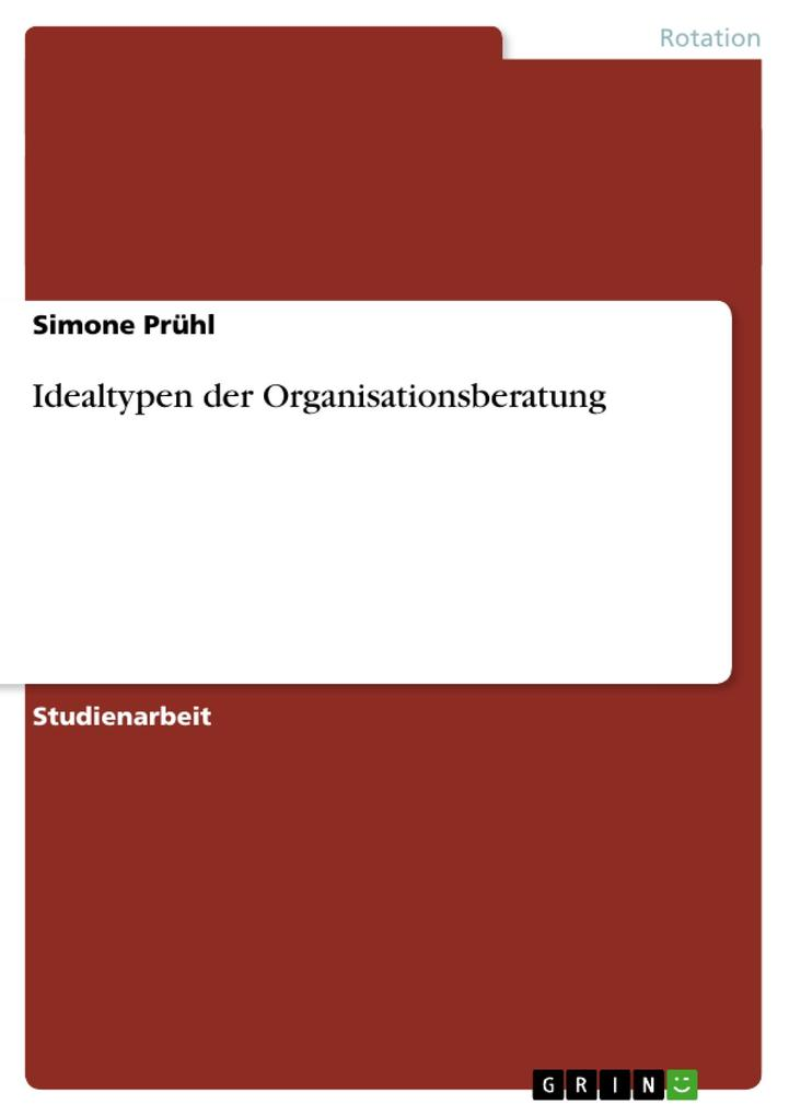 Idealtypen der Organisationsberatung als Buch (kartoniert)