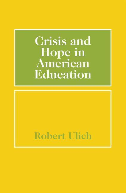 Crisis and Hope in American Education als Taschenbuch