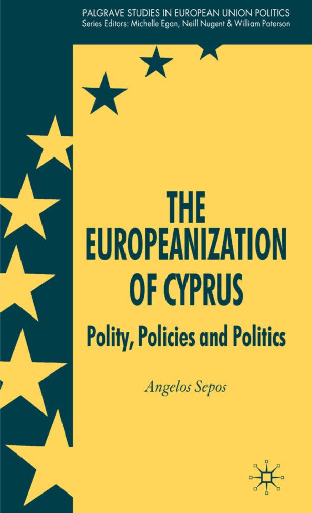 The Europeanization of Cyprus: Polity, Policies and Politics als Buch (gebunden)