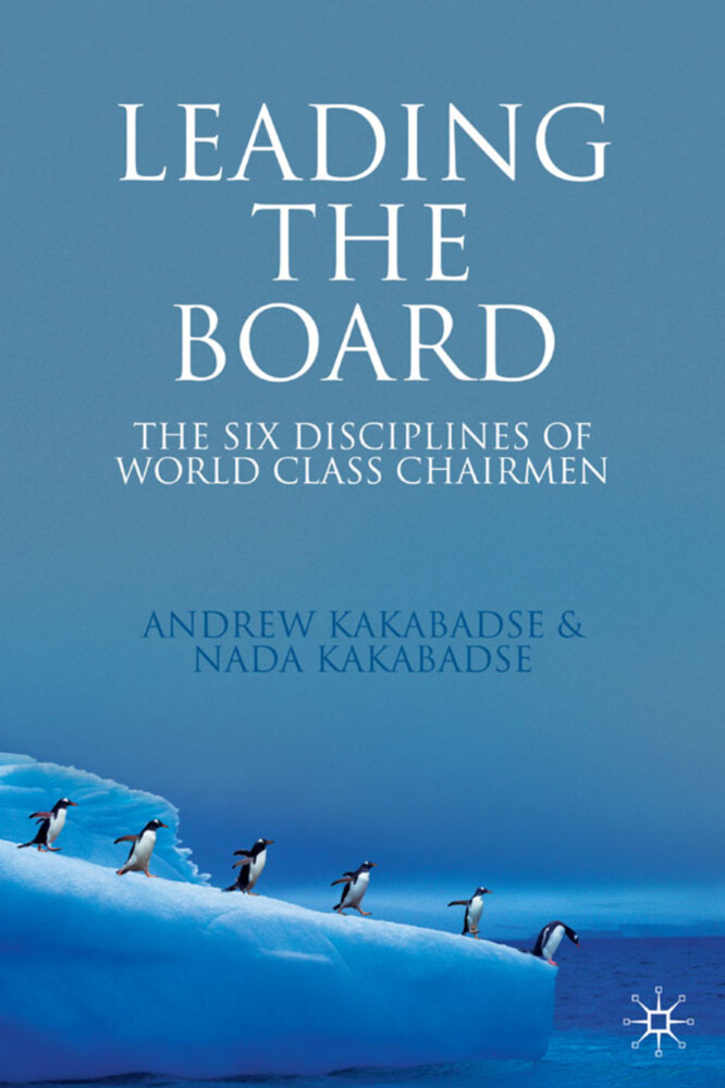 Leading the Board: The Six Disciplines of World Class Chairmen als Buch (gebunden)