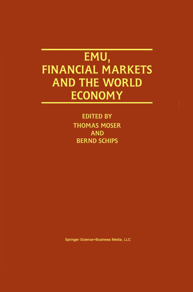 EMU, Financial Markets and the World Economy als Buch (gebunden)
