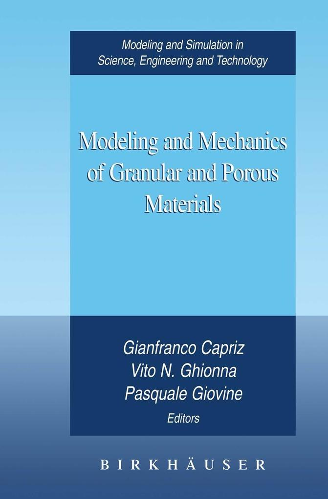 Modeling and Mechanics of Granular and Porous Materials als Buch (gebunden)