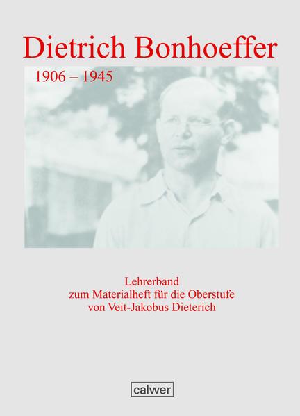 Dietrich Bonhoeffer- Lehrerband als Buch (geheftet)