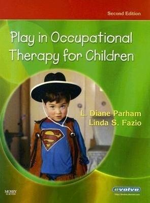 Play in Occupational Therapy for Children als Buch (gebunden)