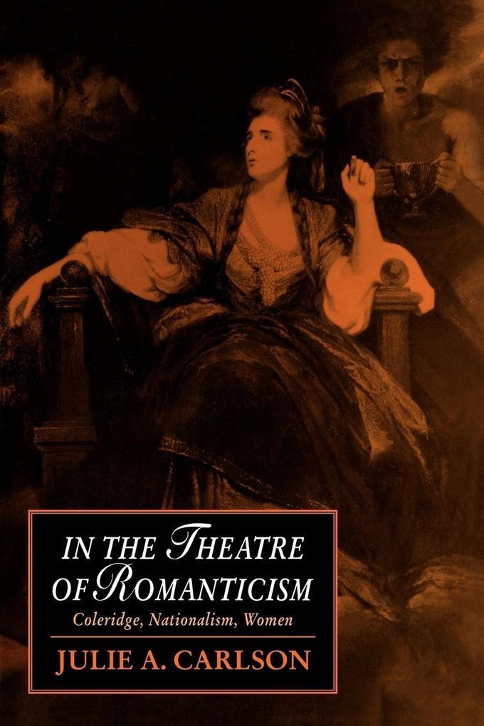 In the Theatre of Romanticism als Taschenbuch