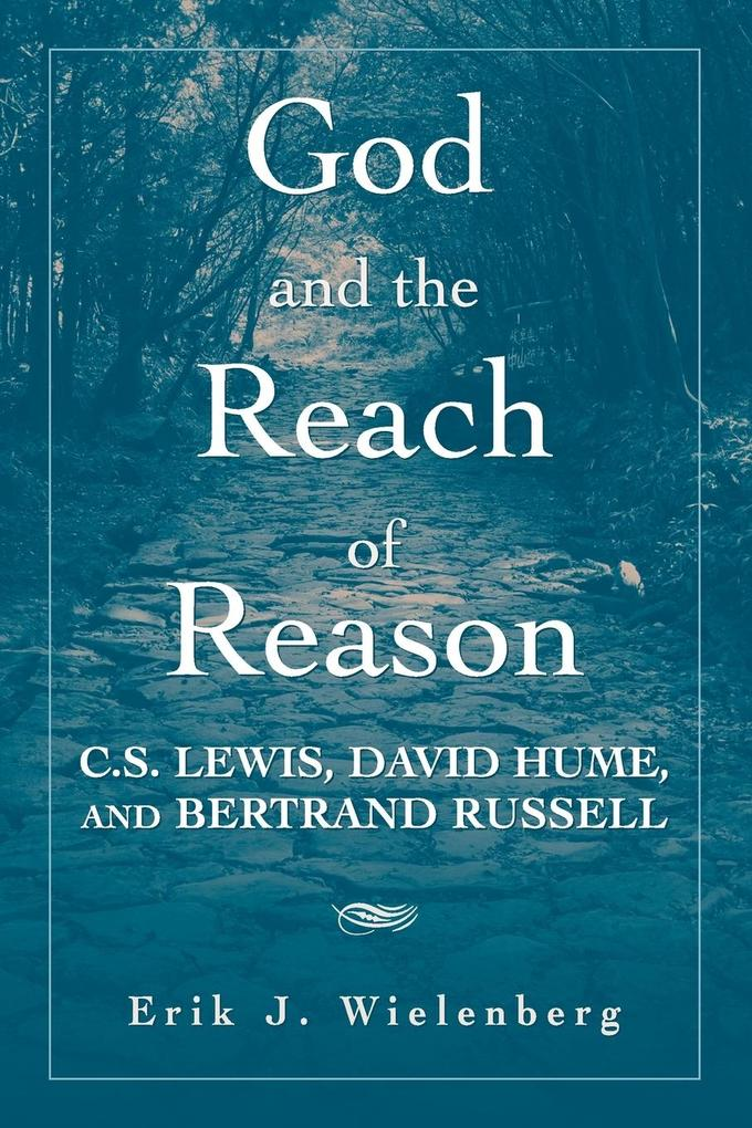 God and the Reach of Reason als Taschenbuch