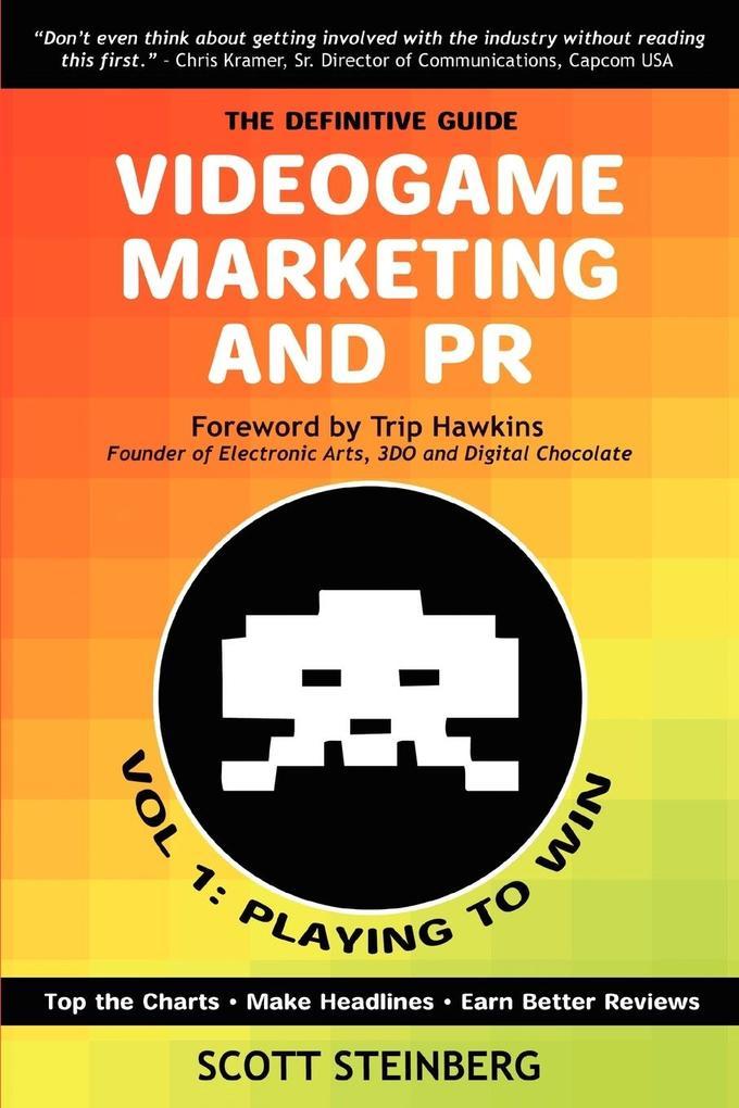 Videogame Marketing and PR als Taschenbuch