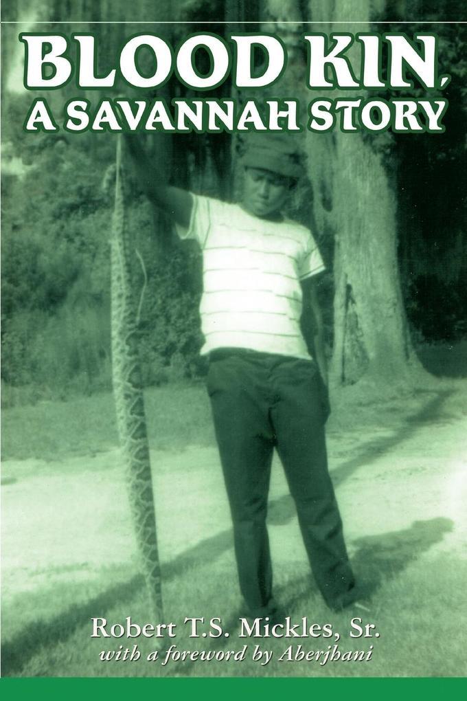 Blood Kin, A Savannah Story als Taschenbuch