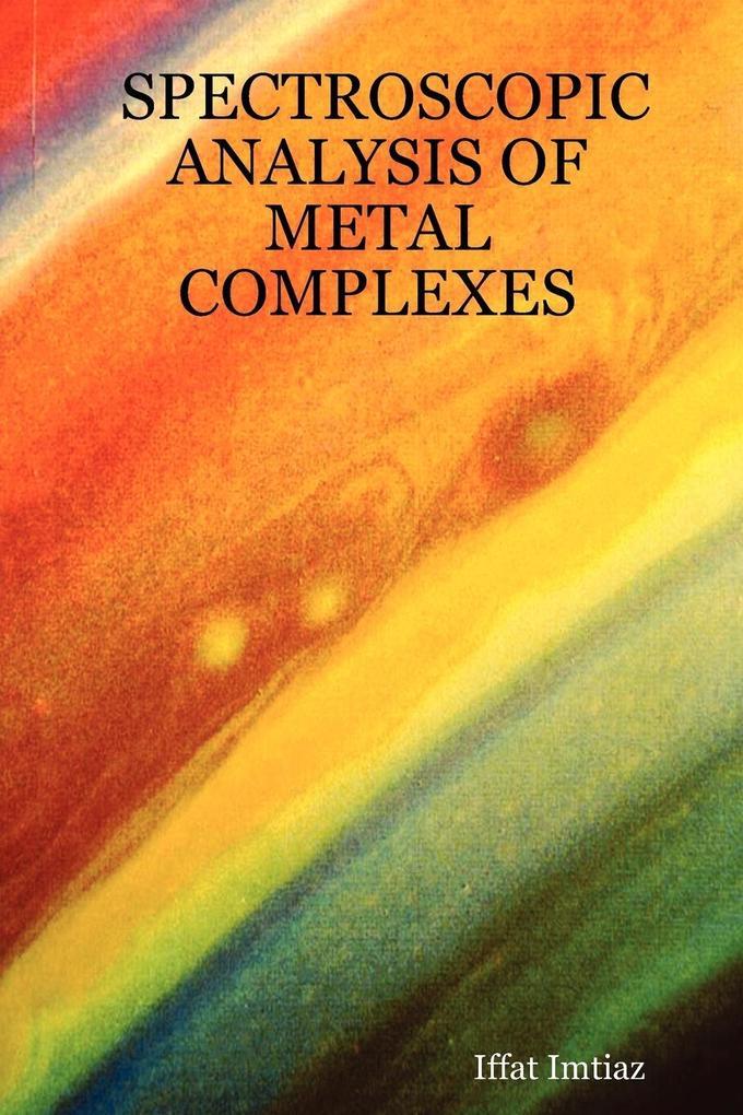 Spectroscopic Analysis of Metal Complexes als Taschenbuch