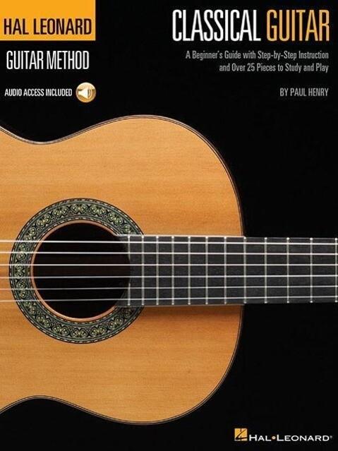 The Hal Leonard Classical Guitar Method (Book/Online Audio) als Taschenbuch