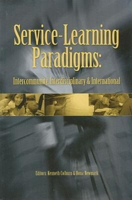 Service-Learning Paradigms: Intercommunity, Interdisciplinary, International als Taschenbuch