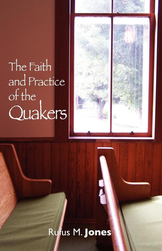 The Faith and Practice of the Quakers als Buch (kartoniert)