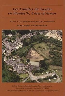 Les fouilles du Yaudet en Ploulec'h, Cotes-d'Armor, volume 3 als Buch (gebunden)