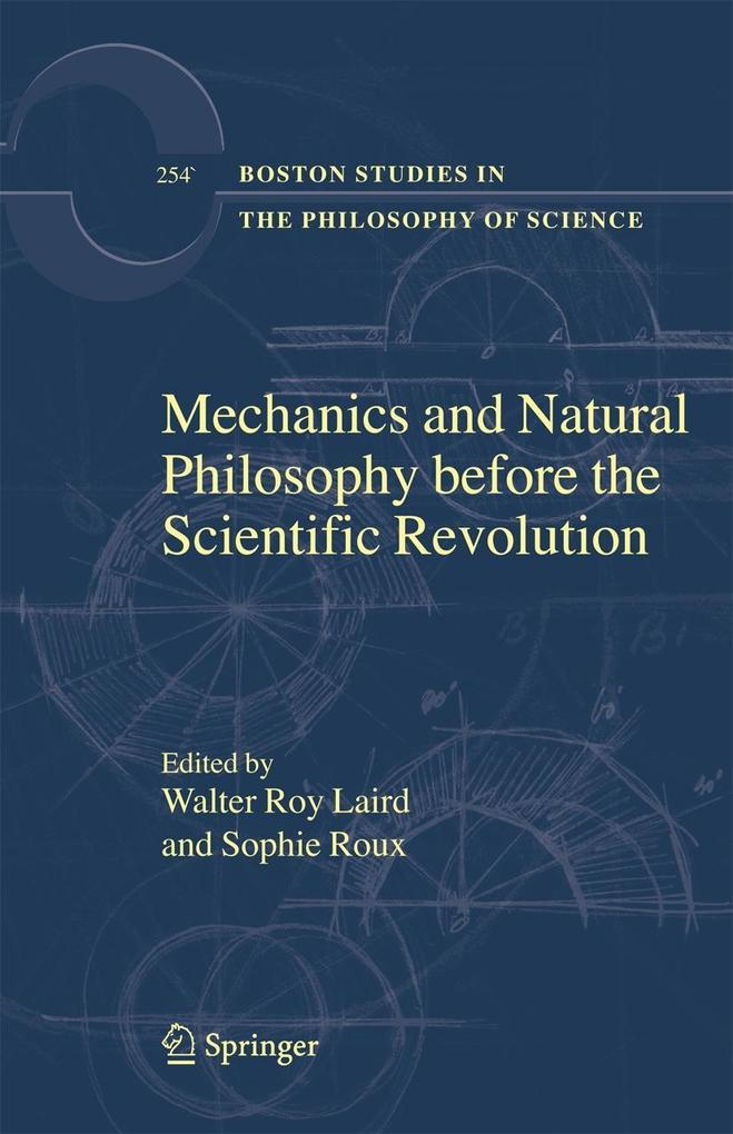 Mechanics and Natural Philosophy Before the Scientific Revolution als Buch (gebunden)