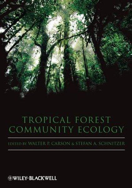 Tropical Forest Community Ecology als Taschenbuch