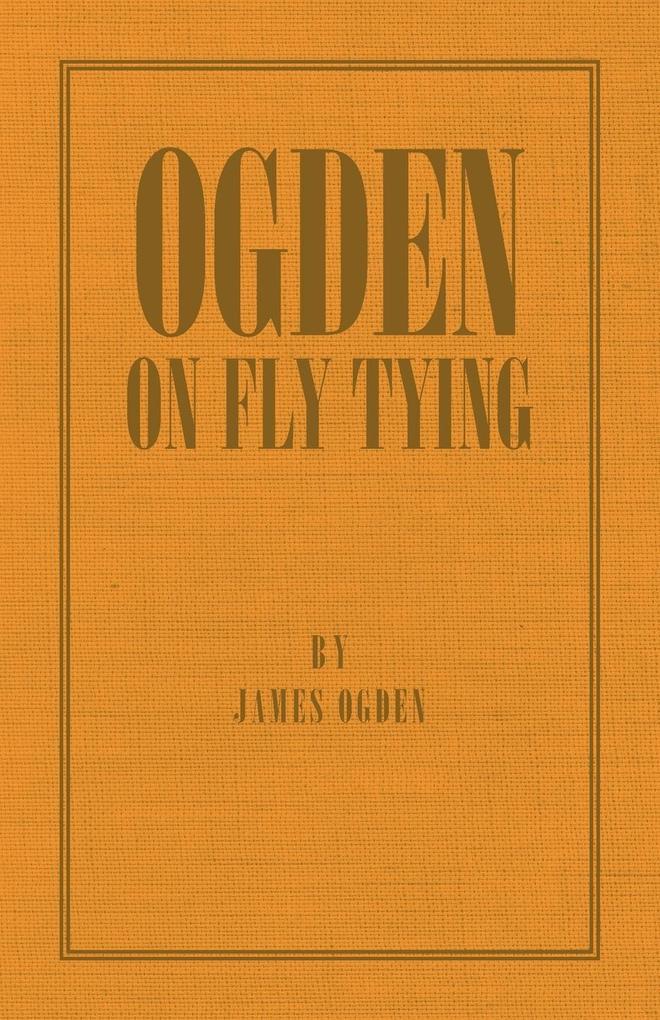 Ogden on Fly Tying als Taschenbuch