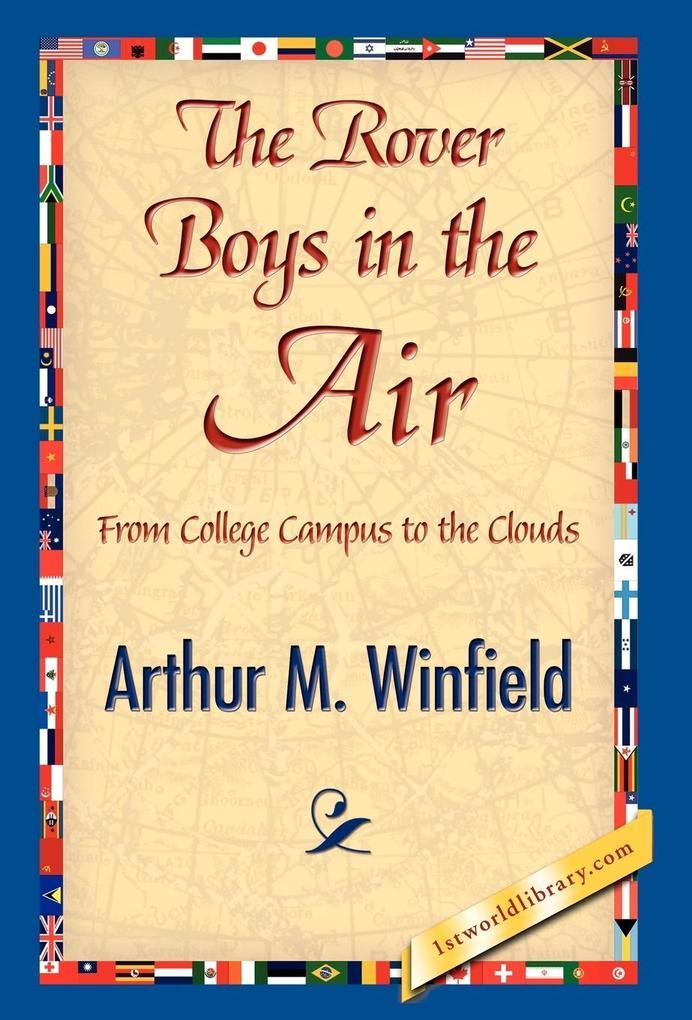 The Rover Boys in the Air als Buch (gebunden)