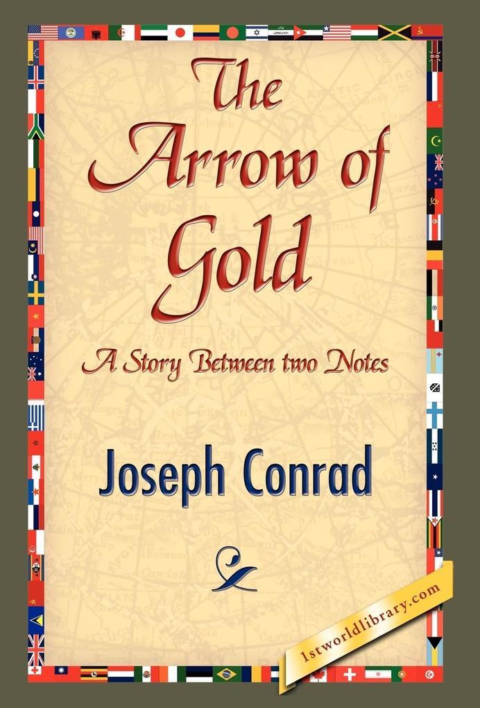 The Arrow of Gold als Buch (gebunden)
