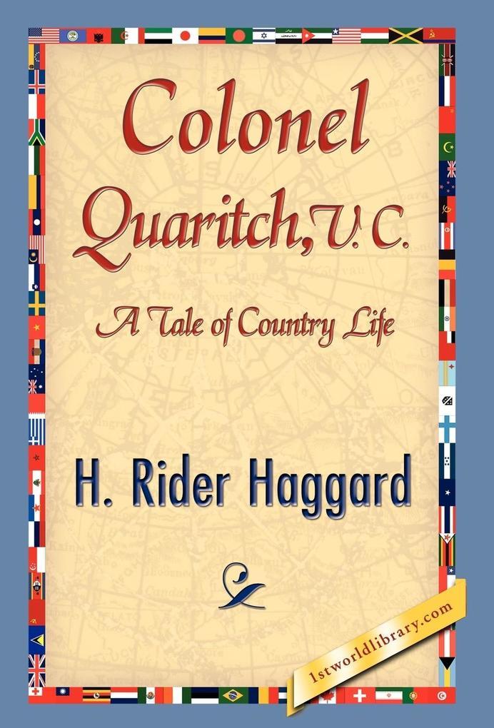 Colonel Quaritch als Buch (gebunden)