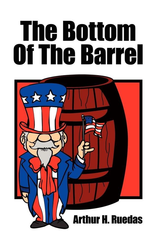 The Bottom Of The Barrel als Taschenbuch