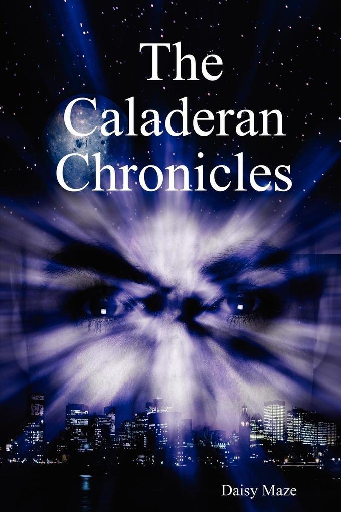 The Caladeran Chronicles als Taschenbuch