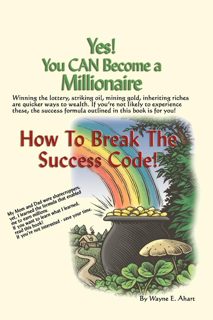 Yes! You Can Become a Millionaire als Taschenbuch