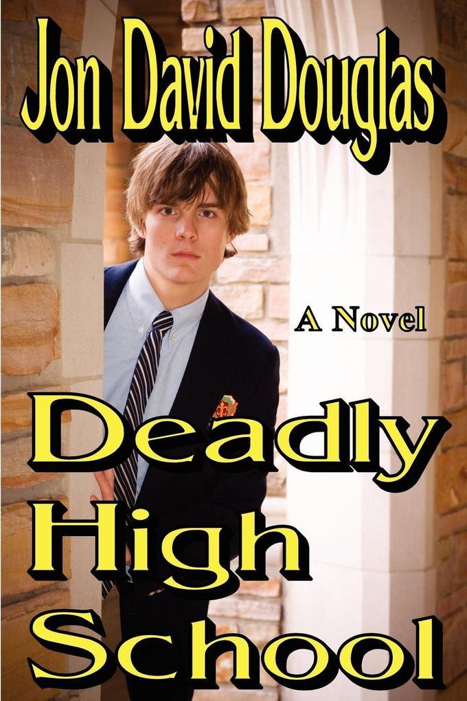Deadly High School als Taschenbuch