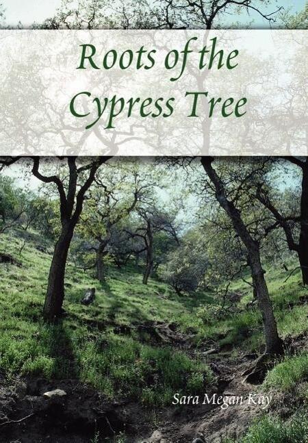 Roots of the Cypress Tree als Buch (gebunden)
