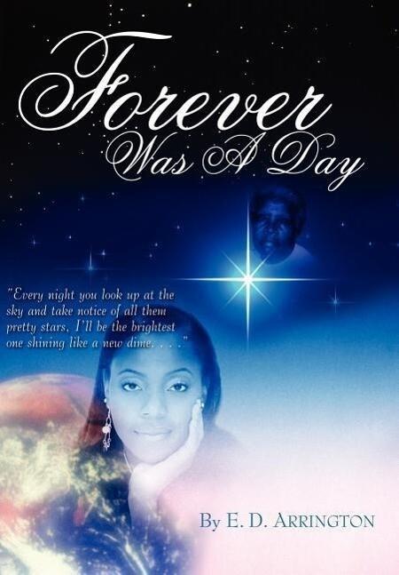 Forever Was A Day als Buch (gebunden)