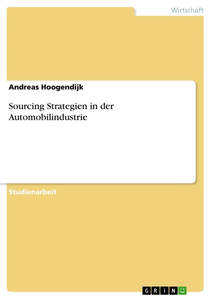 Sourcing Strategien in der Automobilindustrie als Buch (kartoniert)