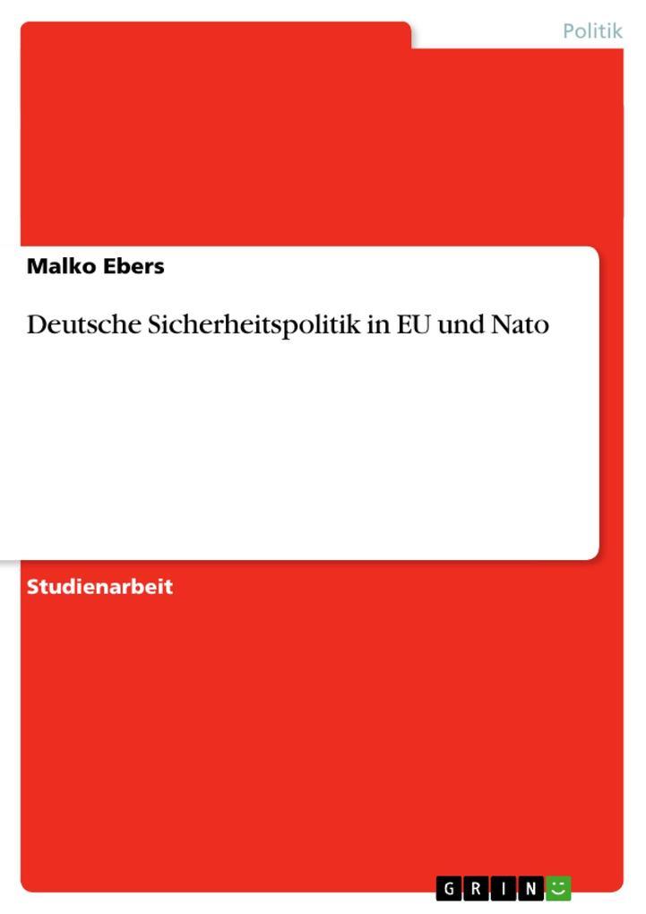 Deutsche Sicherheitspolitik in EU und Nato als Buch (kartoniert)