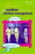 The Art of Headless Chicken Management als Taschenbuch