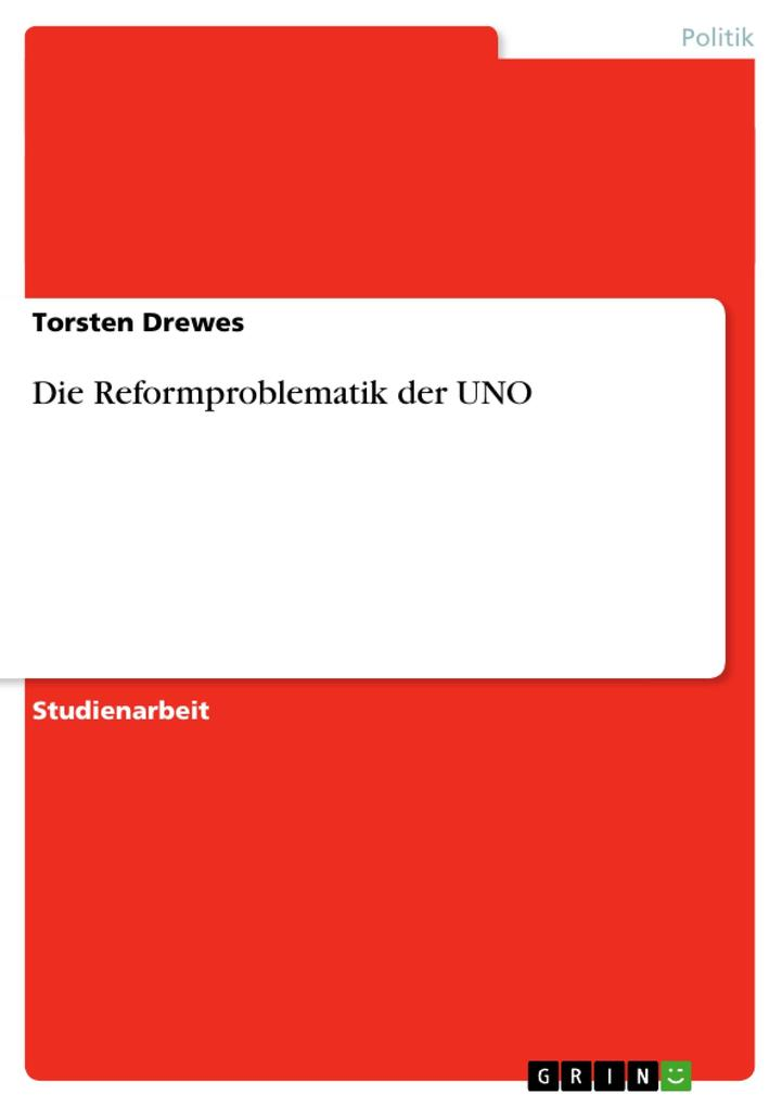 Die Reformproblematik der UNO als Buch (kartoniert)