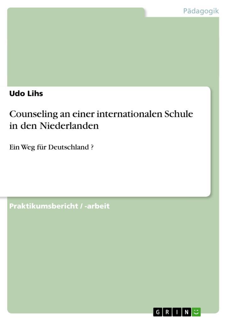 Counseling an einer internationalen Schule in den Niederlanden als Buch (kartoniert)