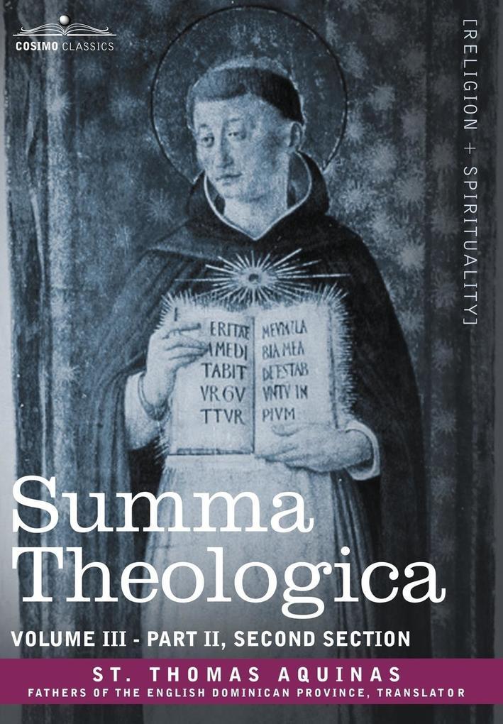 Summa Theologica, Volume 3 (Part II, Second Section) als Buch (gebunden)