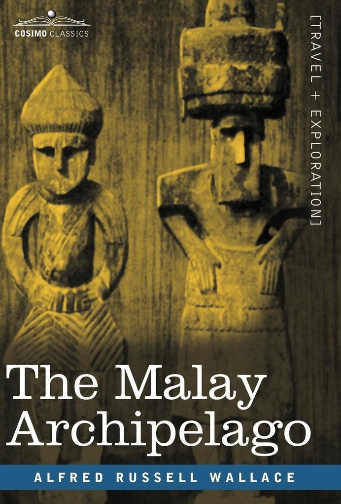 The Malay Archipelago als Buch (gebunden)