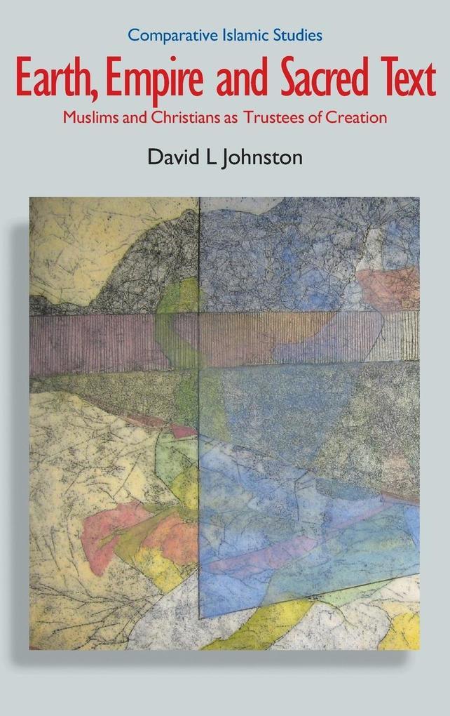 Earth, Empire and Sacred Text als Buch (gebunden)