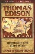 Thomas Edison: Inspiration and Hard Work