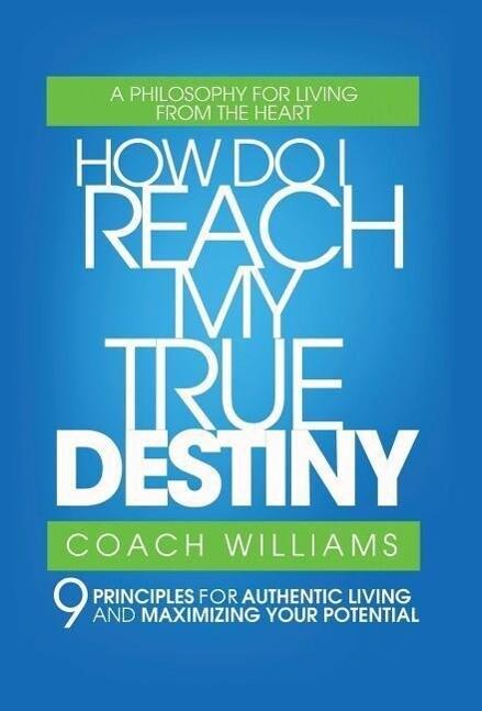 How Do I Reach My True Destiny als Buch (gebunden)