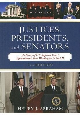 Justices, Presidents, and Senators als Taschenbuch