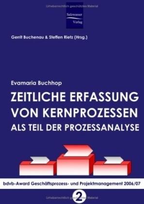 Zeitliche Erfassung von Kernprozessen als Teil der Prozessanalyse als Buch (gebunden)