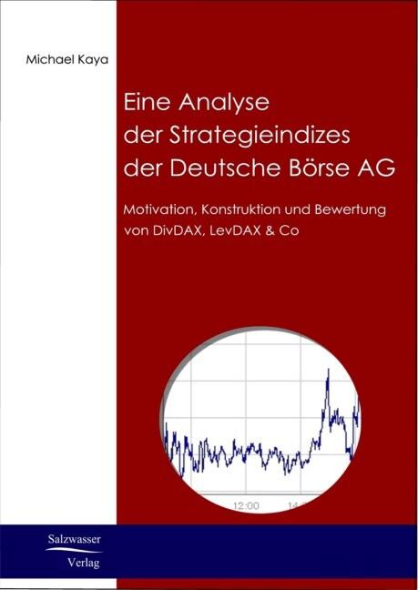 Analyse der Strategieindizes der Deutsche Börse AG als Buch (kartoniert)