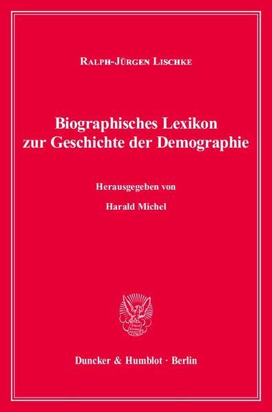 Biographisches Lexikon zur Geschichte der Demographie. als Buch (kartoniert)