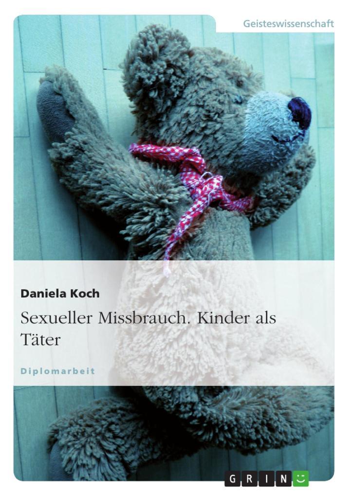Sexueller Missbrauch. Kinder als Täter als Buch (kartoniert)