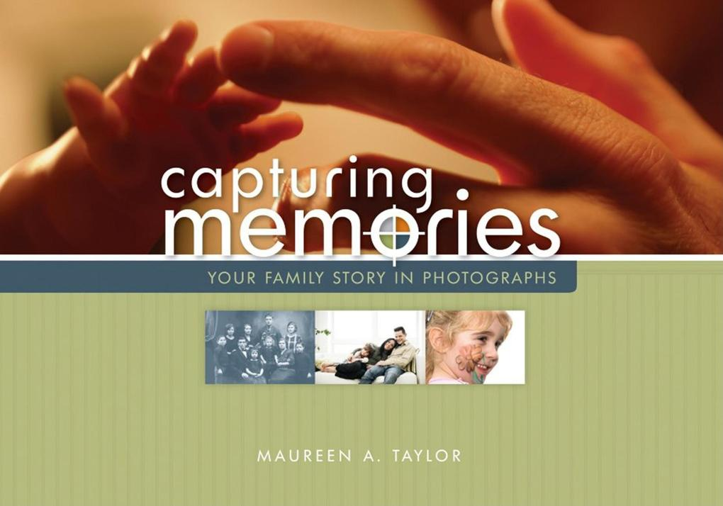 Capturing Memories: Your Family Story in Photographs als Taschenbuch