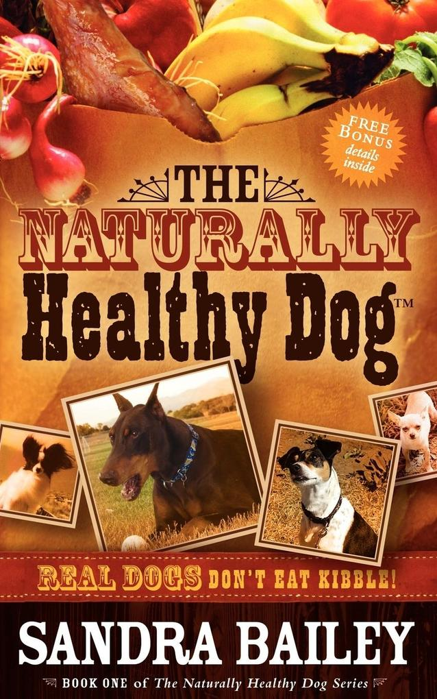 The Naturally Healthy Dog als Taschenbuch