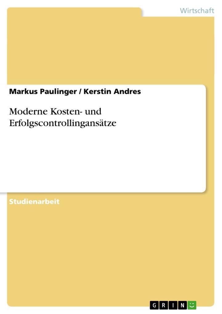 Moderne Kosten- und Erfolgscontrollingansätze als Buch (kartoniert)