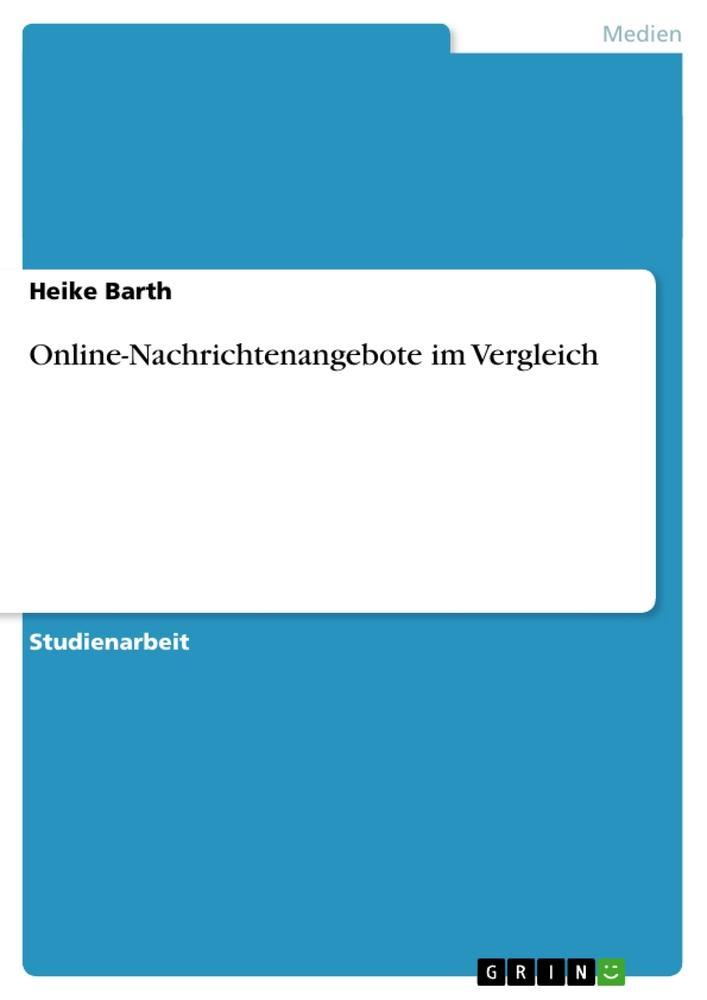 Online-Nachrichtenangebote im Vergleich als Buch (kartoniert)