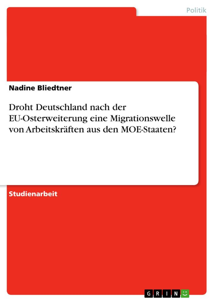 Droht Deutschland nach der EU-Osterweiterung eine Migrationswelle von Arbeitskräften aus den MOE-Staaten? als Buch (kartoniert)
